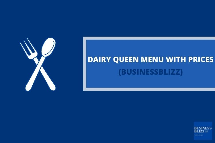 Dairy Queen Menu With Prices