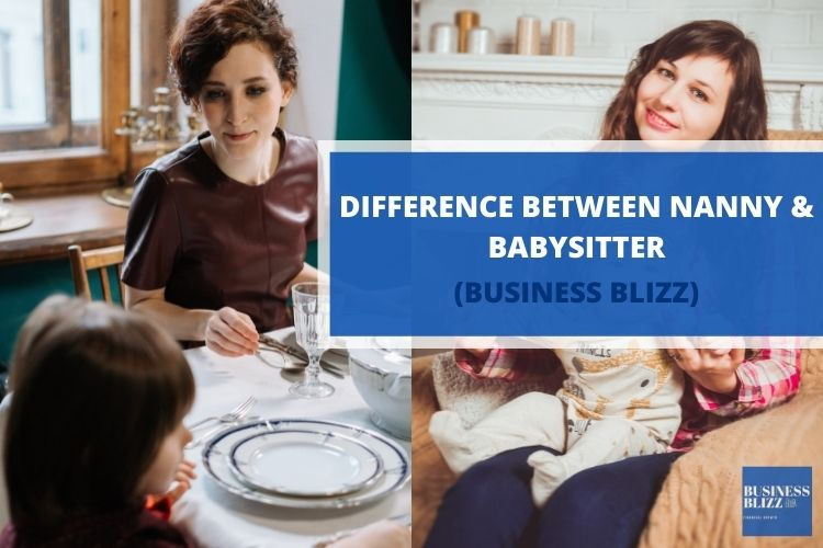 What is the Difference Between Nanny And Babysitter?